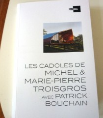 Les Cadoles de Michel et Marie-Pierre Troisgros, Ed. Archibooks