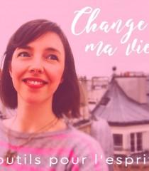 Change ma vie, par Clotilde Dusoulier